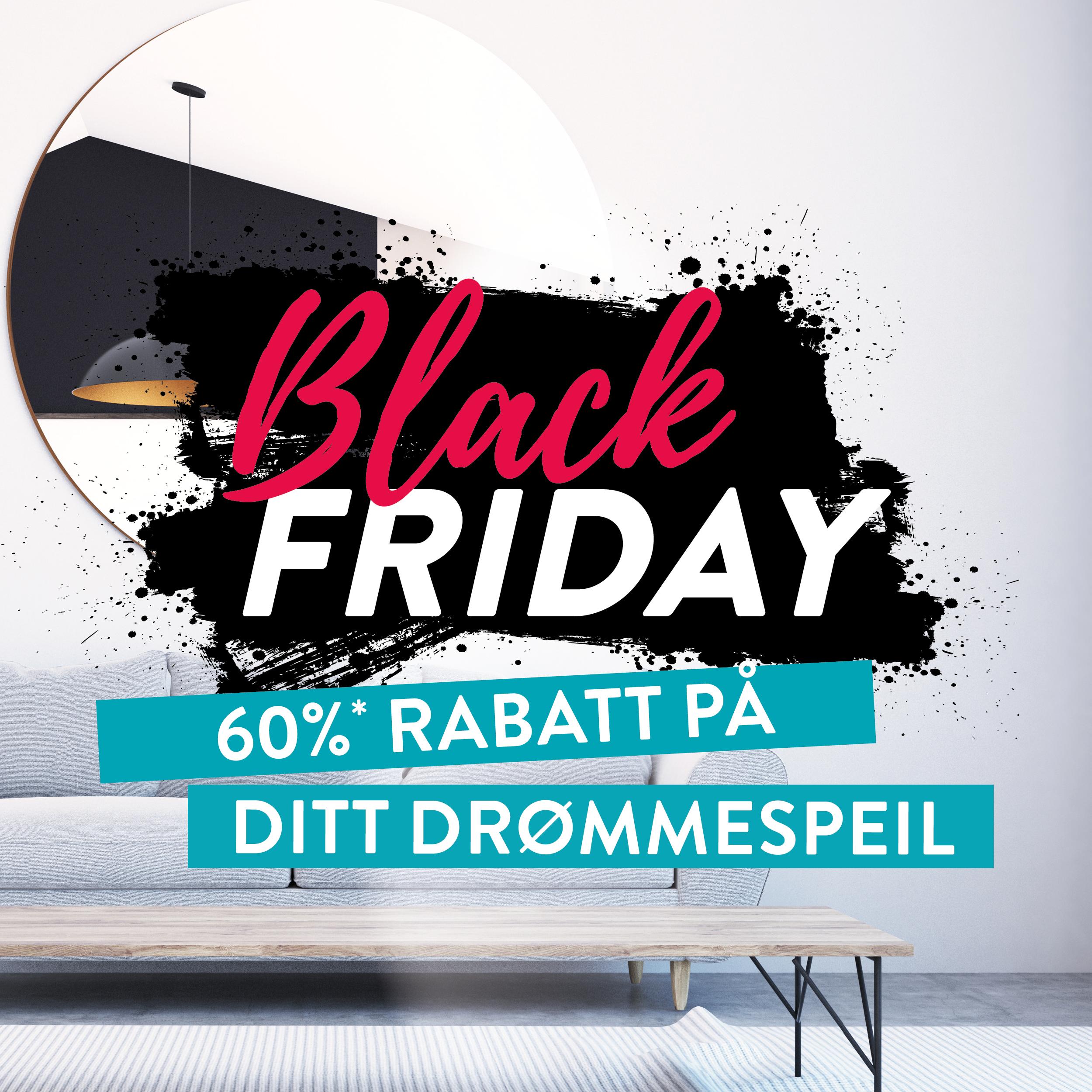 Black Friday kampanje 60% på speil
